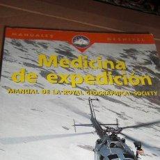 Libros de segunda mano: MEDICINA DE EXPEDICIÓN. DIRIJE DAVID WARRELL.. Lote 54778753