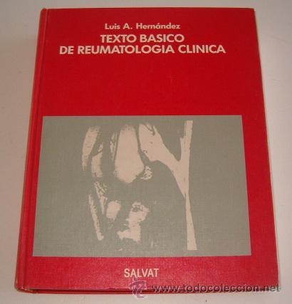 LUIS A. HERNÁNDEZ, TEXTO BÁSICO DE REUMATOLOGÍA CLÍNICA. RM73488. (Libros de Segunda Mano - Ciencias, Manuales y Oficios - Medicina, Farmacia y Salud)