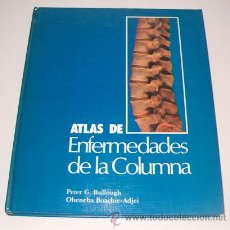 Libros de segunda mano: PETER G. BULLOUGH, OHENEBA BOACHIE-ADJEI. ATLAS DE ENFERMEDADES DE LA COLUMNA. RM73616. . Lote 54947810