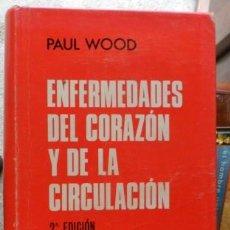 Libros de segunda mano: ENFERMEDADES DEL CORAZÓN Y DE LA CIRCULACIÓN, PAUL WOOD. Lote 54947968