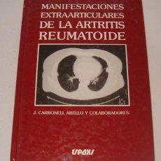 Libros de segunda mano: MANIFESTACIONES EXTRAARTICULARES DE LA ARTRITIS REUMATOIDE. RM73622. . Lote 54950533
