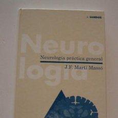 Libros de segunda mano: J. F. MARTÍ MASSÓ. NEUROLOGÍA PRÁCTICA GENERAL. RM73623. . Lote 54950683