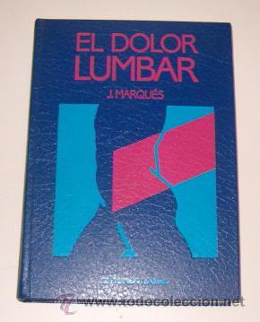 J. MARQUÉS. EL DOLOR LUMBAR. RM73661. (Libros de Segunda Mano - Ciencias, Manuales y Oficios - Medicina, Farmacia y Salud)