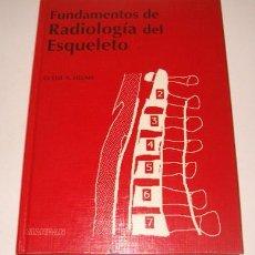 Libros de segunda mano: CLYDE A. HELMS. FUNDAMENTOS DE RADIOLOGÍA DEL ESQUELETO. RM73678. . Lote 54971720