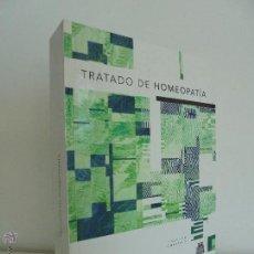 Libros de segunda mano: TRATADO DE HOMEOPATIA. COLECCION HOMEOPATIA. EDITORIAL PAIDOTRIBO 2000. VER FOTOGRAFIAS ADJUNTAS.. Lote 217854118