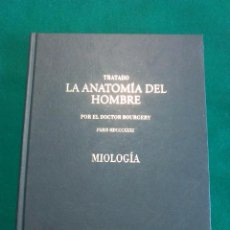 Libros de segunda mano: LA ANATOMIA DEL HOMBRE .- DOCTOR BOURGERY 1831 .- MIOLOGIA .- FACSIMIL ERGON 2004. Lote 54977089