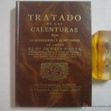 Libros de segunda mano: TRATADO DE LAS CALENTURAS SEGUN LA OBSERVACIÓN Y EL MECANISMO. FACSIMIL 1751. Lote 54984220