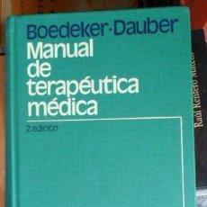 Libros de segunda mano: MANUAL DE TERAPÉUTICA MÉDICA, BOEDEKER, DAUBER. Lote 54992528