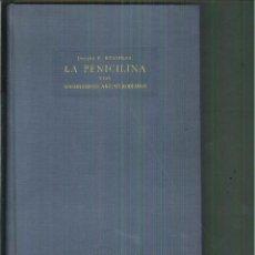 Libros de segunda mano: DE PASTEUR A FLEMING. LOS ANTIBIÓTICOS ANTIMICROBIANOS Y LA PENICILINA. F. BUSTINZA. Lote 55131464