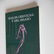 Livres d'occasion: DOLOR CERVICAL Y DEL BRAZO - RENÉ CAILLIET, M. D.. Lote 54854760