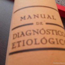Libros de segunda mano: MANUAL DE DIAGNÓSTICO ETIOLÓGICO. Lote 55295824