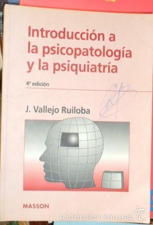 INTRODUCCIÓN A LA PSICOPATOLOGÍA Y LA PSIQUIATRÍA, J. VALLEJO RUILOBA (Libros de Segunda Mano - Ciencias, Manuales y Oficios - Medicina, Farmacia y Salud)