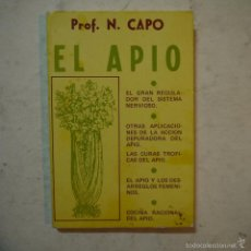 Libros de segunda mano: EL APIO - PROF. N. CAPO - 1977. Lote 55813653