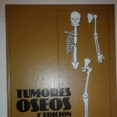 Libros de segunda mano: TUMORES OSEOS 1981 DAVID C. DAHLIN 2º EDICIÓN TORAY. Lote 56011934