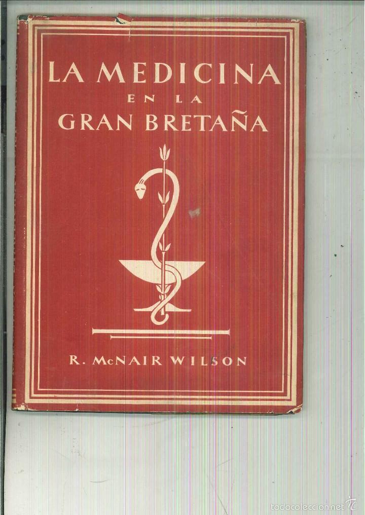 LA MEDICINA EN LA GRAN BRETAÑA. R. MCNAIR (Libros de Segunda Mano - Ciencias, Manuales y Oficios - Medicina, Farmacia y Salud)