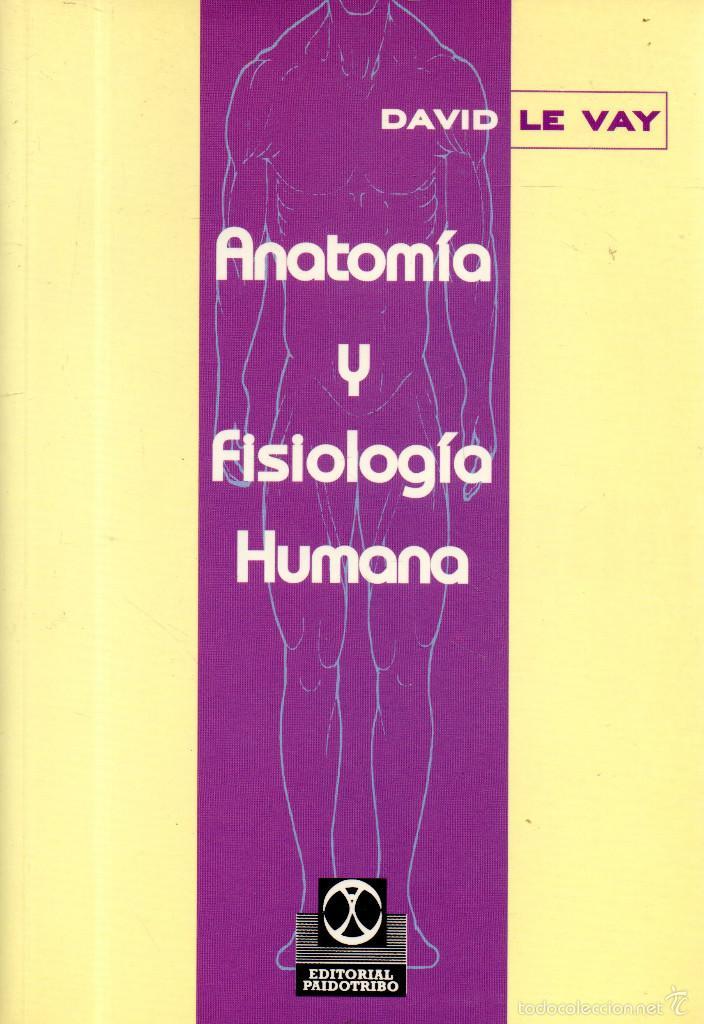 libro anatomia y fisiologia humana de david l - Comprar Libros de ...
