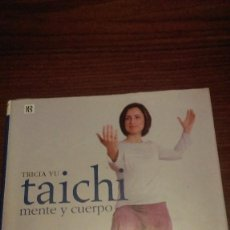 Libros de segunda mano: TAICHI. MENTE Y CUERPO. Lote 56400648