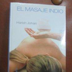 Libros de segunda mano: LIBRO:EL MASAJE INDIO DE HARISH JOHARI. Lote 56402460