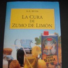 Libros de segunda mano: LA CURA DE ZUMO DE LIMON. K.A. BEYER.. Lote 56404553