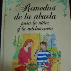 Libros de segunda mano: REMEDIOS DE LA ABUELA PARA LA NIÑEZ Y LA ADOLESCENCIA. ANGELS CAMPS. PLANETA.. Lote 56482984