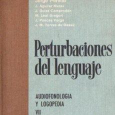 Libros de segunda mano: PERELLÓ : PERTURBACIONES DEL LENGUAJE (CIENTÍFICO MÉDICA, 1971) AUDIOFONOLOGÍA Y LOGOPEDIA. Lote 56562065