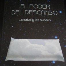 Libros de segunda mano: EL PODER DEL DESCANSO. LA SALUD Y LOS SUEÑOS. AUPPER. TAPA DURA.. Lote 56609288