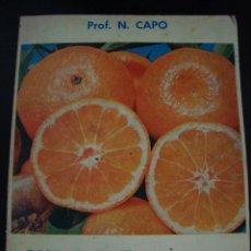Libros de segunda mano: CURA DE NARANJAS. PROF. N. CAPO. . Lote 56627599