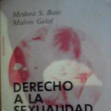 Libros de segunda mano: DERECHO A LA SEXUALIDAD Y RESPONSABILIDADES DEL DEFICIENTE MENTAL, MEDORA BASS, MALVIN GELOF. Lote 56733957