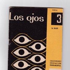Libros de segunda mano - la salud cuadernos educacion fundamental 3 los ojos año 1959 - 56886361