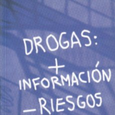 Livros em segunda mão: DROGAS: + INFORMACIÓN - RIESGOS. TU GUÍA. PLAN NACIONAL SOBRE DROGAS.. Lote 56919487