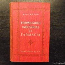 Libros de segunda mano: FORMULARIO INDUSTRIAL DE FARMACIA, DIETERICH. Lote 56924515