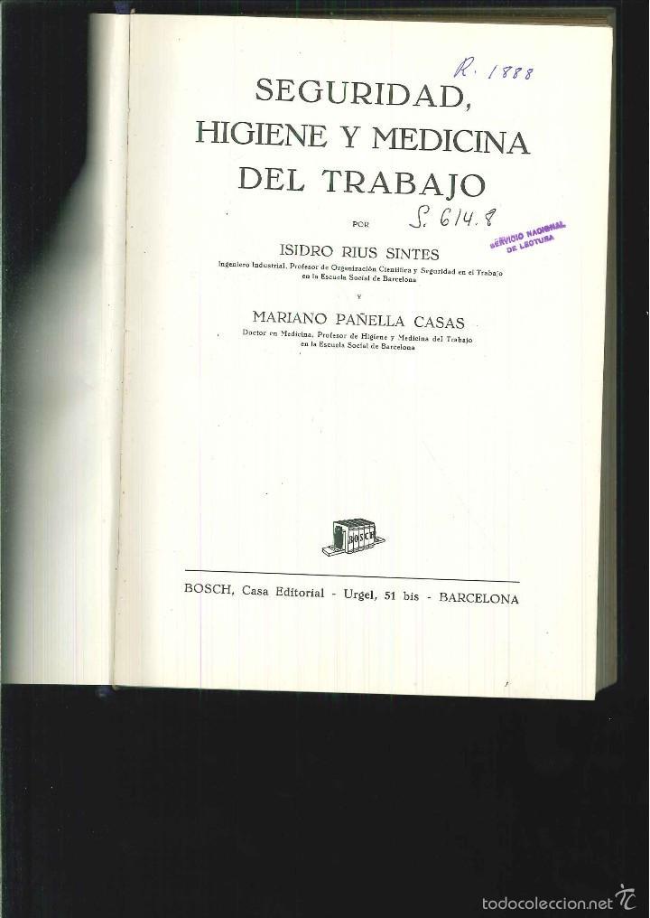 SEGURIDAD, HIGIENE Y MEDICINA DEL TRABAJO. ISIDRO RIUS SINTES (Libros de Segunda Mano - Ciencias, Manuales y Oficios - Medicina, Farmacia y Salud)