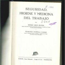 Libros de segunda mano: SEGURIDAD, HIGIENE Y MEDICINA DEL TRABAJO. ISIDRO RIUS SINTES. Lote 57019085