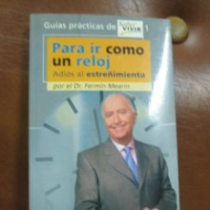 Libros de segunda mano: LIBRO,GUIA PRACTICA SABER VIVIR Nº 1.-.PARA IR COMO UN RELOJ -EXTREÑIMIENTO-. Lote 57122366