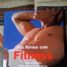 Libros de segunda mano: EN FORMA CON FITNESS, OLIVER BARTECK. Lote 57132166