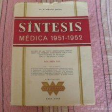 Libros de segunda mano: SINTESIS MEDICA 1951-1952 - WASSERMANN - 933 PAGINAS - MUCHAS LASMINAS PUBLICITARIAS.. Lote 57201118