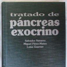 Libros de segunda mano: TRATADO DE PÁNCREAS EXOCRINO - VARIOS AUTORES - J&C EDICIONES MÉDICAS 2002 - VER INDICE. Lote 71137907