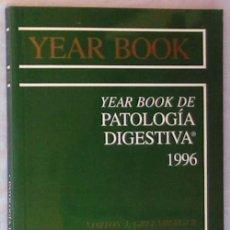 Libros de segunda mano: YEAR BOOK DE PATOLOGÍA DIGESTIVA 1996 - ED. MOSBY / DOYMA LIBROS 1996 - VER INDICE. Lote 57349062