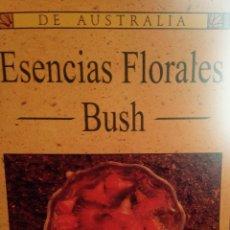 Libros de segunda mano: ESENCIAS FLORALES BUSH DE AUSTRALIA. IAN WHITE ( SALUD-TERAPIAS). Lote 57425883