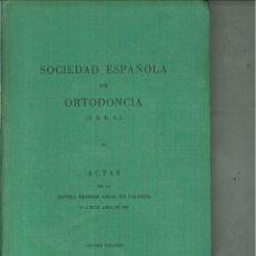Libros de segunda mano: SOCIEDAD ESPAÑOLA DE ORTODONCIA. ACTAS DE LA SEPTIMA REUNIÓN ANUAL EN VALENCIA. Lote 57530323