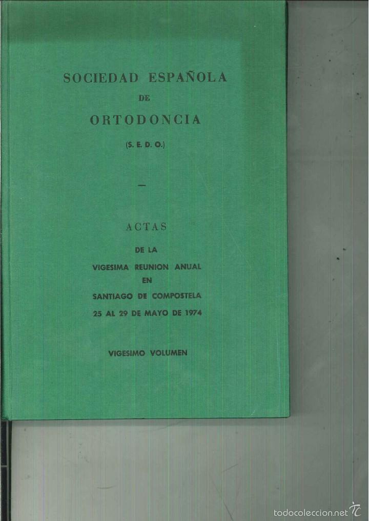 SOCIEDAD ESPAÑOLA DE ORTODONCIA. ACTAS DE LA VIGÉSIMA REUNIÓN ANUAL EN SANTIAGO DE COMPOSTELA (Libros de Segunda Mano - Ciencias, Manuales y Oficios - Medicina, Farmacia y Salud)