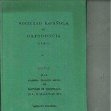 Libros de segunda mano: SOCIEDAD ESPAÑOLA DE ORTODONCIA. ACTAS DE LA VIGÉSIMA REUNIÓN ANUAL EN SANTIAGO DE COMPOSTELA. Lote 57530365