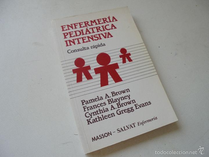 enfermería pediátrica intensiva, consulta rápid - Comprar Libros de ...