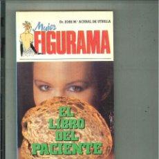 Libros de segunda mano: EL LIBRO DEL PACIENTE. DR. JOSÉ Mª ACEBAL DE UTRILLA. Lote 57872251