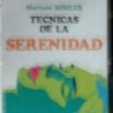Libros de segunda mano: TÉCNICAS DE LA SERENIDAD, MARIANE KOHLER. Lote 167973444