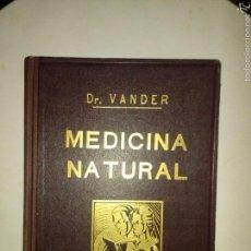 Libros de segunda mano: MEDICINA NATURAL/TOMO I/DR. VANDER 1953.. Lote 58011448