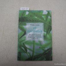 Libros de segunda mano: COM CURA EL CÀNNABIS, 2002. Lote 128331452