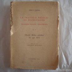 Libros de segunda mano: DUBLER. LA MATERIA MÉDICA DE DIOSCÓRIDES.TRANSMISIÓN MEDIEVAL Y RENACENTISTA.1954. Lote 58249738