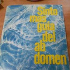 Libros de segunda mano: SÍNTOMAS GUÍA DEL ABDOMEN.UN ESQUEMA DE DIAGNOSTICO DIFERENCIAL. Lote 58275824
