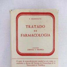Livros em segunda mão: TRATADO DE FARMACOLOGÍA. F. EICHHOLTZ. Lote 58436796